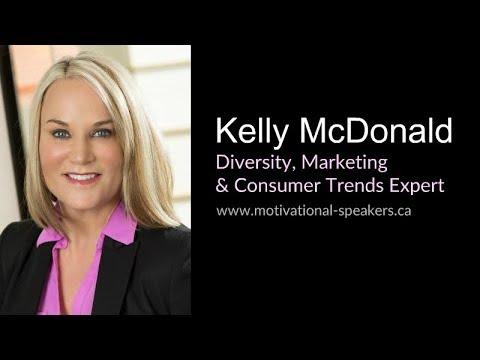 Kelly McDonald   Diversity in Marketing in America   www.motivational-speakers.ca