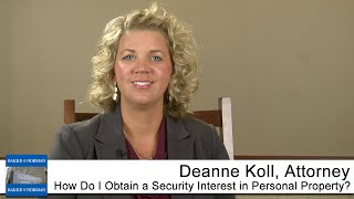 How Do I Obtain a Security Interest in Personal Property?