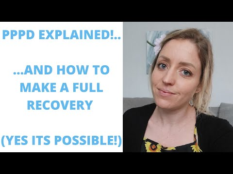 What Is PPPD: How To Recover And Feel Normal Again