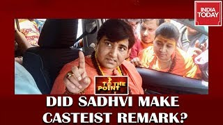 Sadhvi Pragya's Remark On Cleaning Toilets, Casteist ? | To The Point thumbnail