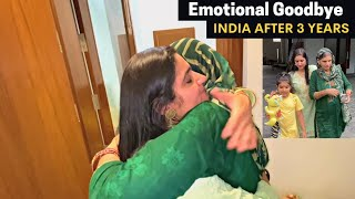 Emotional Goodbye  to Family 😢 (Ep-30) | Trip to India