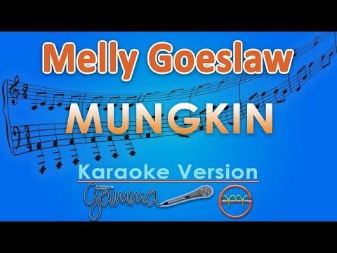 Melly Goeslaw - Mungkin (Karaoke) By GMusic