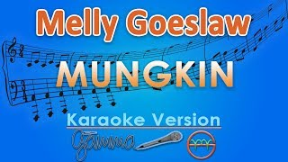 Melly Goeslaw - Mungkin (Karaoke) by GMusic