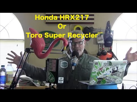 How to Choose a Lawn Mower | Honda HRX217 or Toro Super Recycler