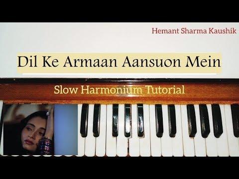 Dil Ke Armaan Aansuon Mein Beh Gaye Harmonium Tutorial (Notes Sargam)