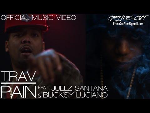 Trav - Pain (feat. Juelz Santana & Bucksy Luciano) [A Prime Cut]