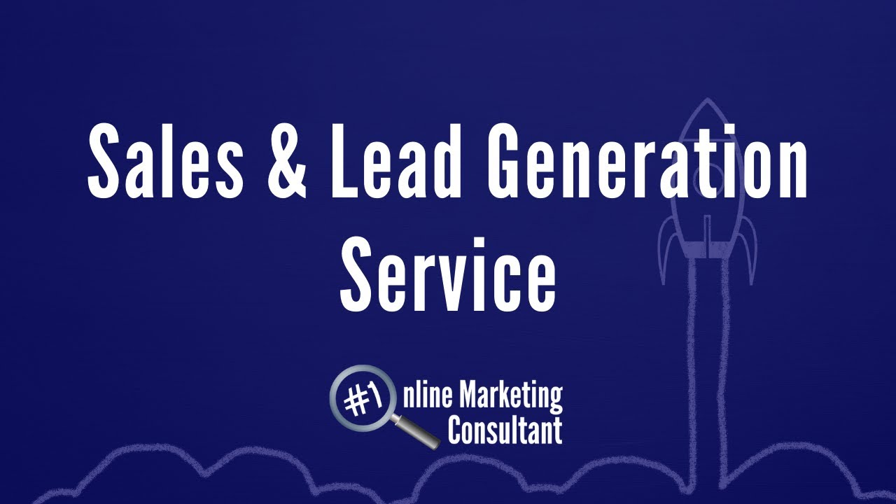 Download Sale & Lead Generation Service (6-month Campaign) - Online Marketing Consultant UK