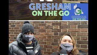 Gresham on the Go: Episode One, Feb  16, 2021