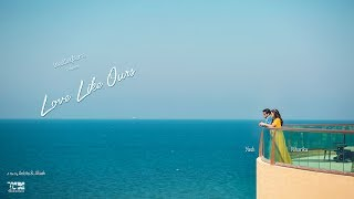 Love Like Ours | Niharika & Yash