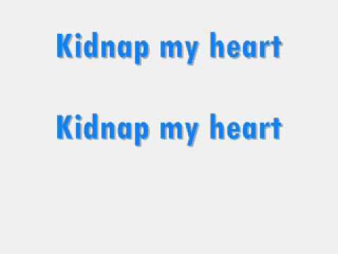 Kidnap my heart with lyrics by 5 Leo Rise