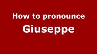 Download lagu How to pronounce Giuseppe PronounceNames com MP3
