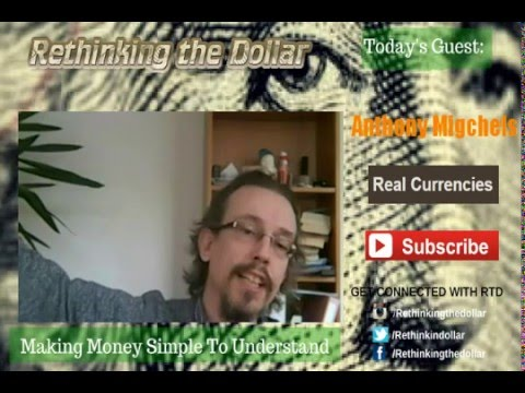 "RTD Ep:39 ""They're Going To Destroy The Dollar"" - Anthony Migchels (Real Currencies)"