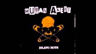 Human Alert - Bravo Boys (Full Album)