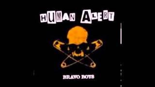 Human Alert - Bravo Boys (Full Album)