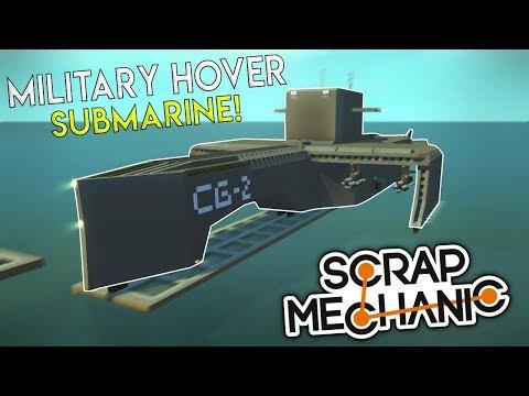 MILITARY HOVER SUBMARINE & U-BOAT! - (Underwater Base EP 6) - Scrap Mechanic Gameplay