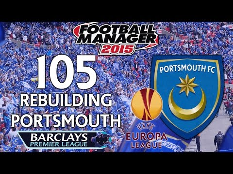 Rebuilding Portsmouth - Ep.105 Robert Gray Take a Bow (Fenerbahce) | Football Manager 2015