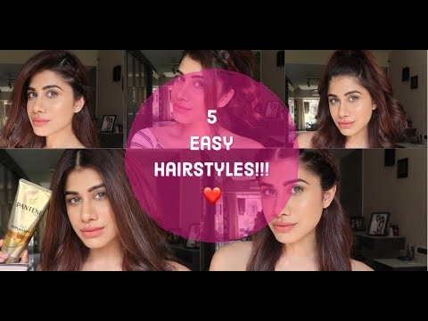 5 SUPER EASY HAIRSTYLES!!! || Malvika Sitlani