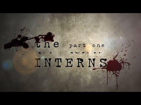 The Interns: Part One Trailer