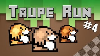 TAUPE RUN #4 - GROSSE TEAM, BONNE GAME