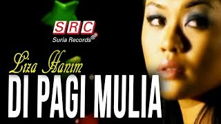 Liza Hanim - Di Pagi Mulia (Official Music Video - HD)