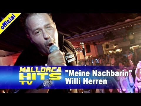 Willi Herren - Meine Nachbarin - Mallorca Party Hits