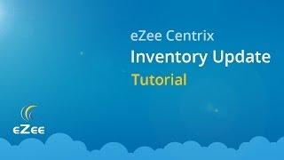How to Update Inventory Using Hotel Channel Manager eZee Centrix?