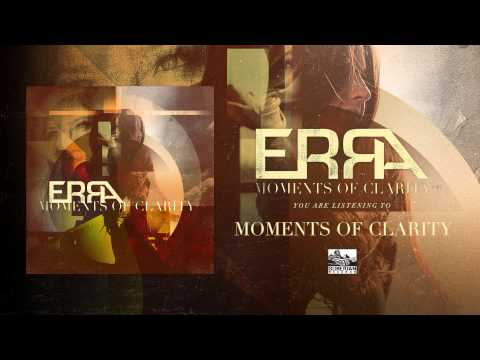 ERRA - Moments Of Clarity