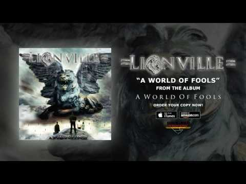 """Lionville - """"A World Of Fools"""" (Official Audio)"""