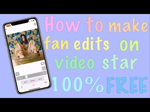 HOW TO MAKE FAN EDITS ON VIDEO STAR 100% FREE
