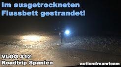 Im ausgetrockneten Flussbett gestrandet! | Roadtrip Spanien | VLOG #12