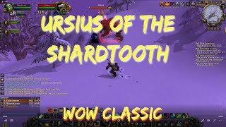 WoW Classic/Ursius of the Shardtooth