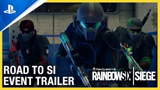 Rainbow Six Siege: Road to SI Event Trailer | PS4