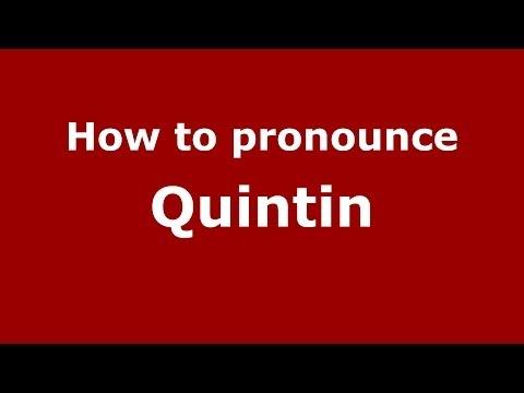 How to pronounce Quintin (Italian/Italy)  - PronounceNames.com