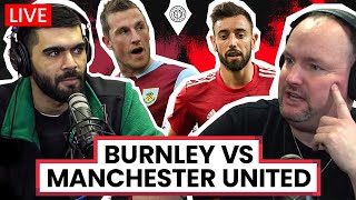 Burnley 0-1 Manchester United | LIVE Stream Watchalong