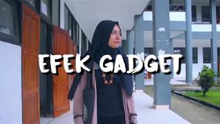 Iklan Layanan Masyarakat (Efek Gadget)