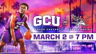 GCU Men's Basketball vs. CSU Bakersfield Mar 2, 2019