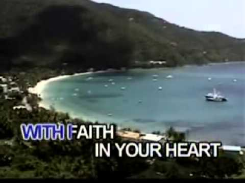 Videoke/Minus-One:  Walk With Faith In Your Heart