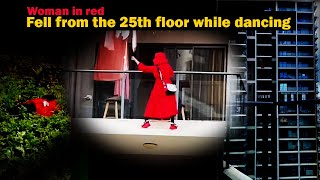 A scary woman fell from the 25th floor murder or suicidal behavior unsolved Mystery