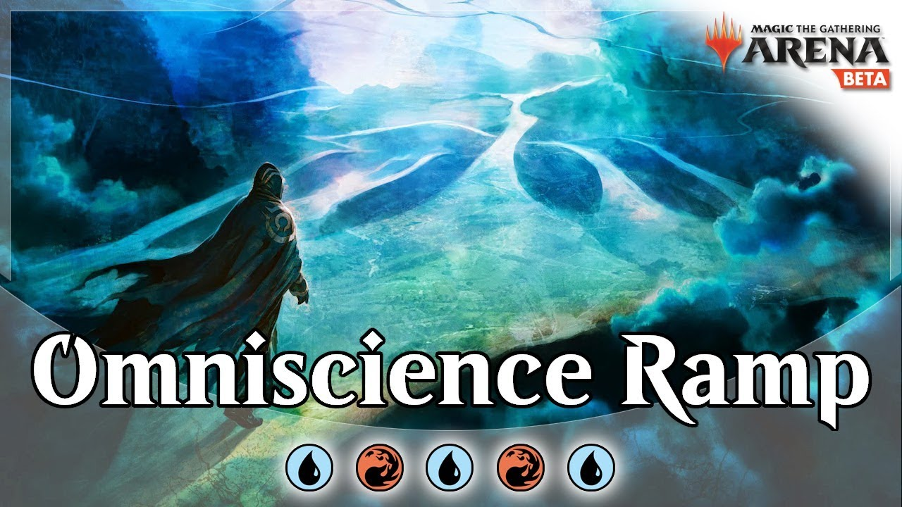 Izzet Blue Red Omniscience Ramp Combo MTG Arena Deck Guide and Gameplay