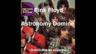 Pink Floyd - Astronomy Domine (Subtitulada en español)