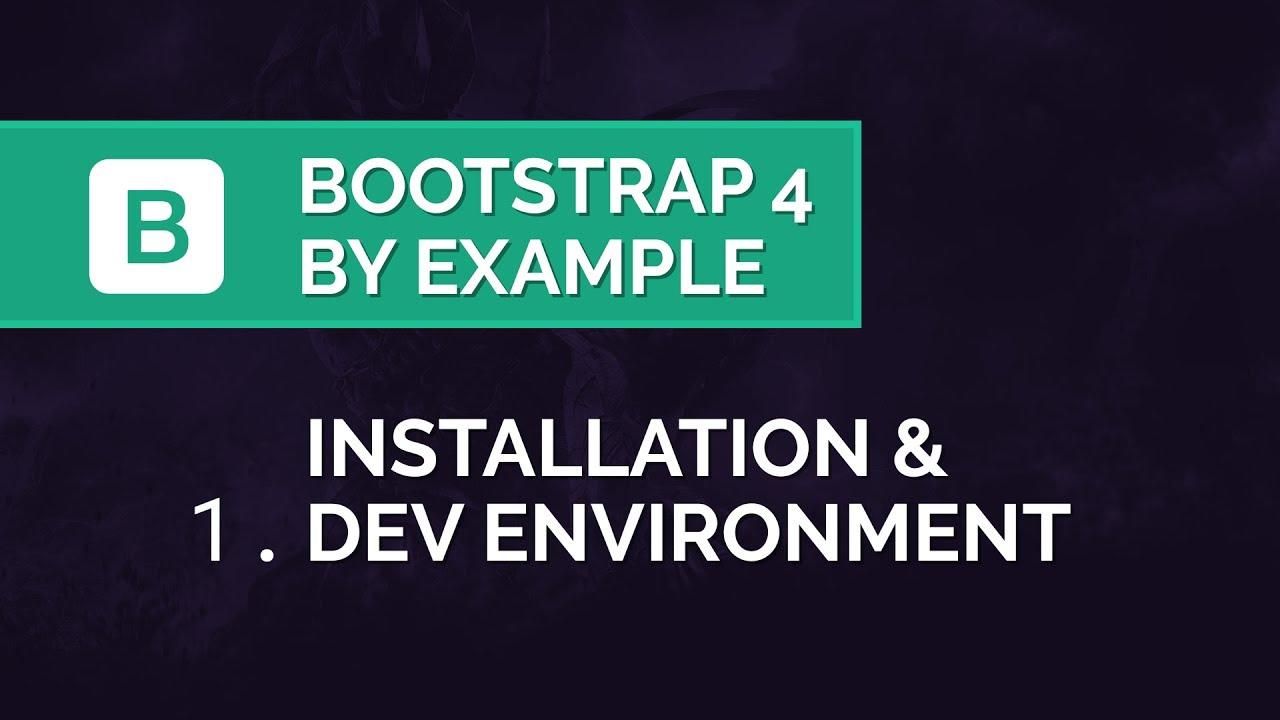 Installing Bootstrap 4 Tutorial