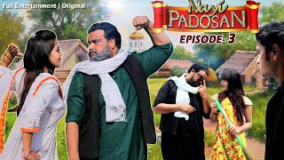 Nayi Padosan   नई पड़ोसन   Episode- 3    Firoj Chaudhary   Full Entertainment