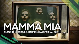 Baixar Mamma Mia - Claudinho Brasil & Harmonika (Official Clip)