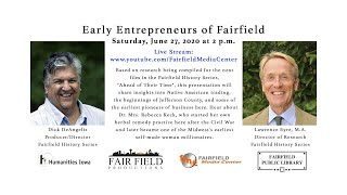 Early Entrepreneurs Of Fairfield 6-27-20
