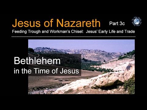 Bethlehem In The Time Of Jesus (Jesus Of Nazareth Seminar 3c)