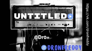 DronFreddy - Untitled [Official Audio]