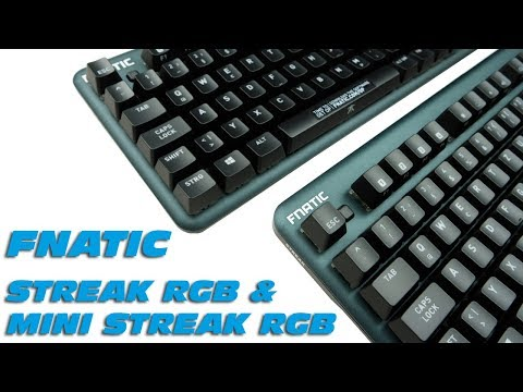 FNATIC Streak RGB & Mini Streak RGB - Gaming-Tastaturen - Unboxing & Kurzreview