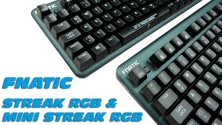 FNATIC Streak RGB & Mini Streak RGB - Gaming-Tastaturen - Unboxing & Kurzreview