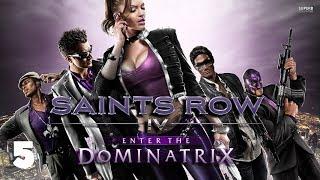 Saints Row IV: Enter The Dominatrix #5 - Escape The Dominatrix