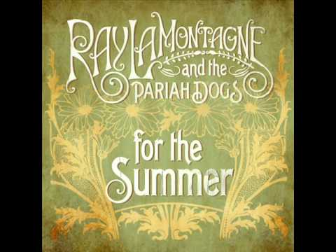 Ray LaMontagne - For The Summer